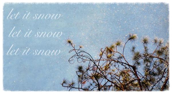 Let it snow7